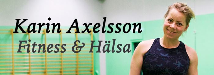 Fitness & Hälsa med Karin Axelsson